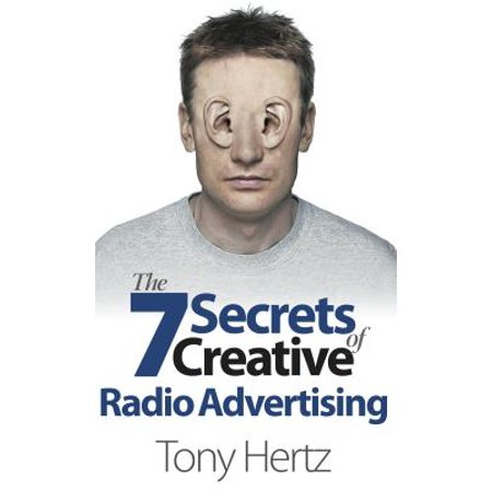 The 7 Secrets of Creative Radio Advertising (Paperback) for $<!---->