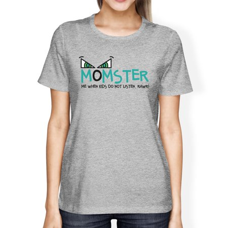Momster Kids Don't Listen Womens Grey Tee Mom Halloween Costume
