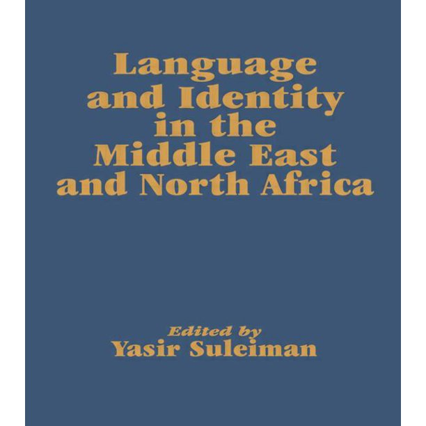 Language and Identity in the Middle East and North Africa (Hardcover)