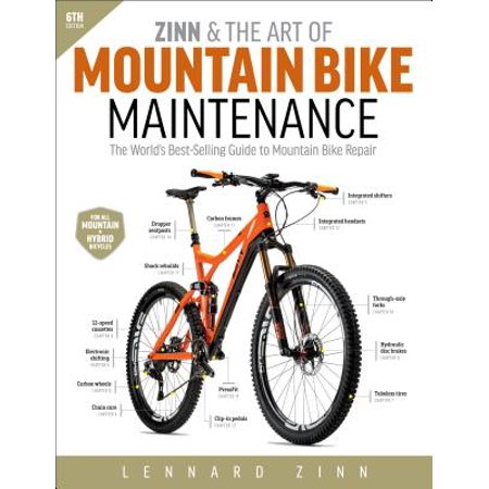 Zinn & the Art of Mountain Bike Maintenance : The World's Best-Selling Guide to Mountain Bike Repair (Mountain Biking Guide)