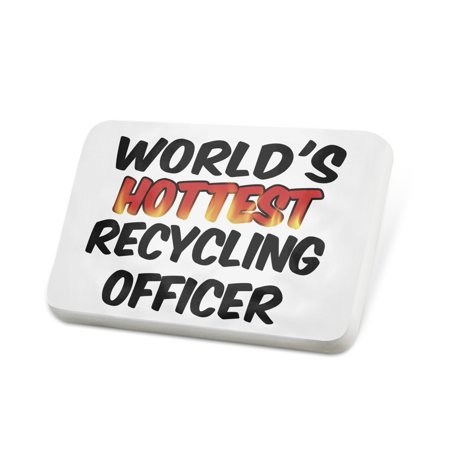 Porcelein Pin Worlds hottest Recycling Officer Lapel Badge – NEONBLOND