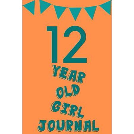 12 Year Old Girl Journal : Orange Green Balloons - Twelve 12 Yr Old Girl Journal Ideas Notebook - Gift Idea for 12th Happy Birthday Present Note Book Preteen Tween Basket Christmas Stocking Stuffer Filler (Card
