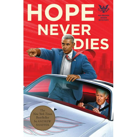 Hope Never Dies: An Obama/Biden Mystery