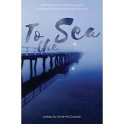 To the Sea : Anthology from the Writer's Playground