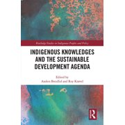 Indigenous Knowledges and the Sustainable Development Agenda - eBook