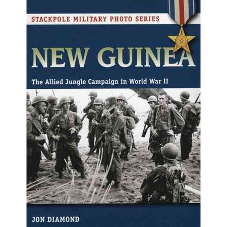 New Guinea  The Allied Jungle Campaign In World War Ii