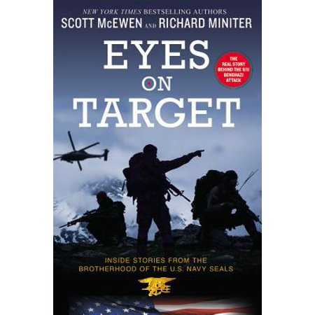 Eyes on Target : Inside Stories from the Brotherhood of the U.S. Navy SEALs ()
