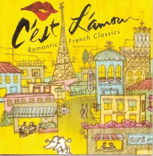 C'est L'amour: Romantic French Classics / Various