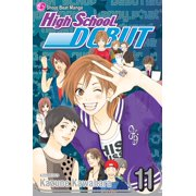 High School Debut, Vol. 11