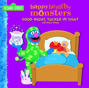 Good Night, Tucked in Tight (All About Sleep) (Sesame Street) - eBook