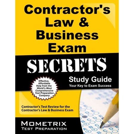 Contractor's Law & Business Exam Secrets, Study Guide: Contractor's Test Review for the Contractor's Law & Business Exam