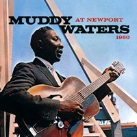 Muddy Waters at Newport 1960 (CD)