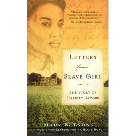 Girl Letter (Letters from a Slave Girl : The Story of Harriet)