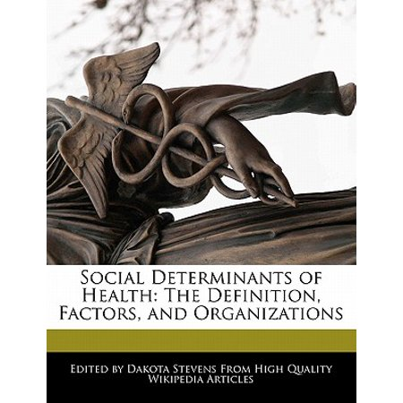 Social Determinants of Health : The Definition, Factors, and (Definition Of Prejudice In Health And Social Care)
