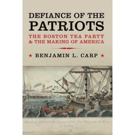 Patriot Party (Defiance of the Patriots: The Boston Tea Party and the Making of America -)