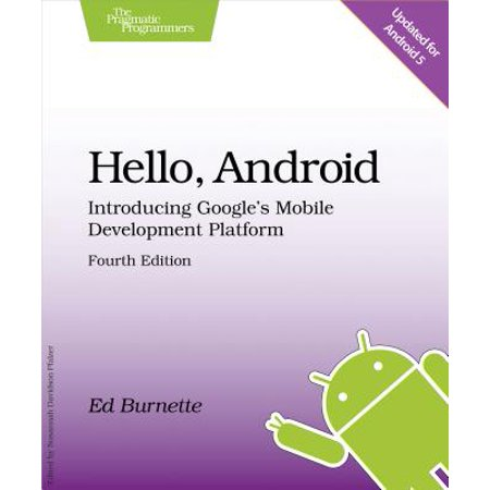 Hello, Android : Introducing Google's Mobile Development Platform