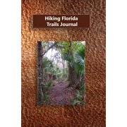Hiking Florida Trails Journal
