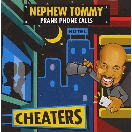 Nephew Tommy - Cheaters [CD]