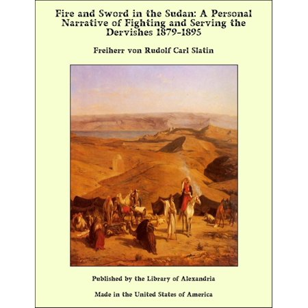 English Sword Fighting (Fire and Sword in the Sudan: A Personal Narrative of Fighting and Serving the Dervishes 1879-1895 -)