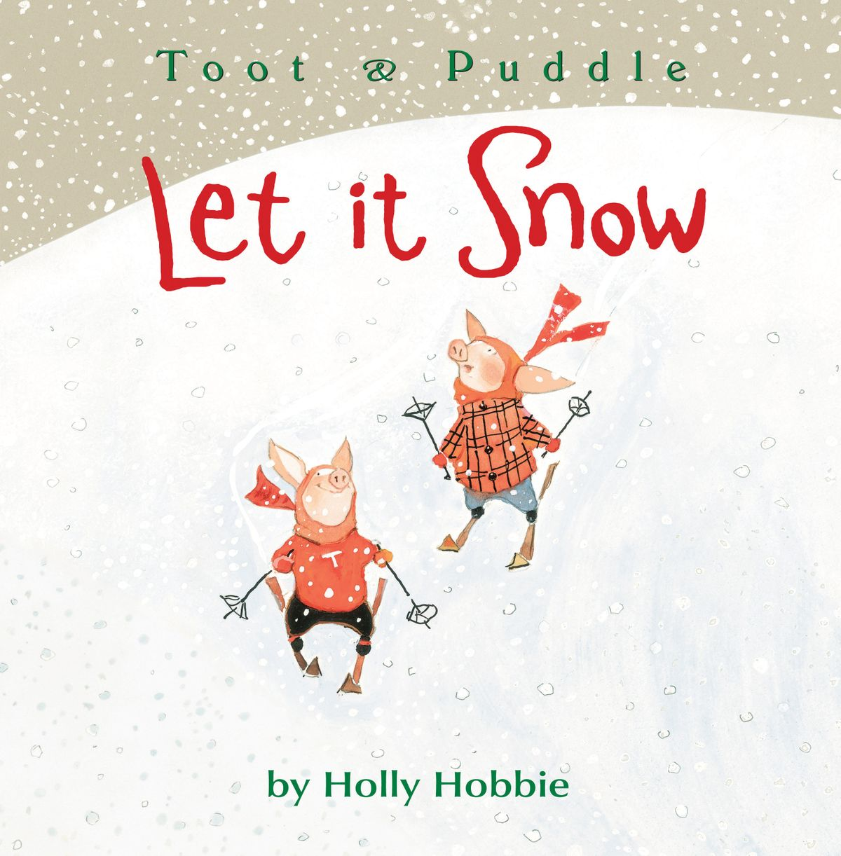 Toot & Puddle: Let It Snow - eBook