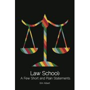 Law School: A Few Short and Plain Statements - eBook