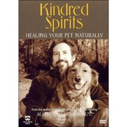 Kindred Spirits: Healing Your Pet Naturally by