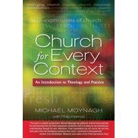 Church for Every Context: An Introduction to Theology and Practice (Paperback)