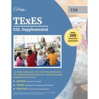 TExES ESL Supplemental 154 Study Guide 2019-2020: Test Prep and Practice Test Questions for the English as a Second Language Supplemental 154 Exam (Paperback)