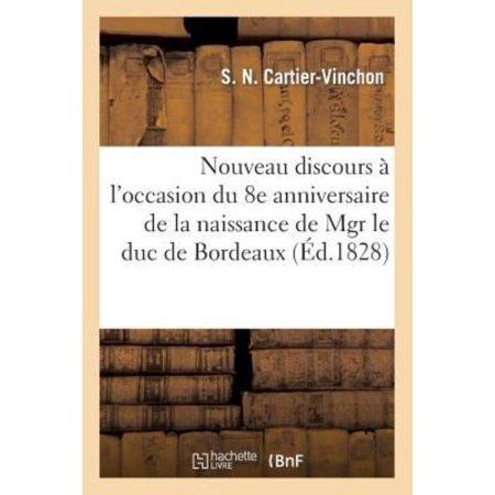 Nouveau Discours A L  039 Occasion Du 8E Anniversaire De La Naissance De Monseigneur Le Duc De Bordeaux  Histoire   French