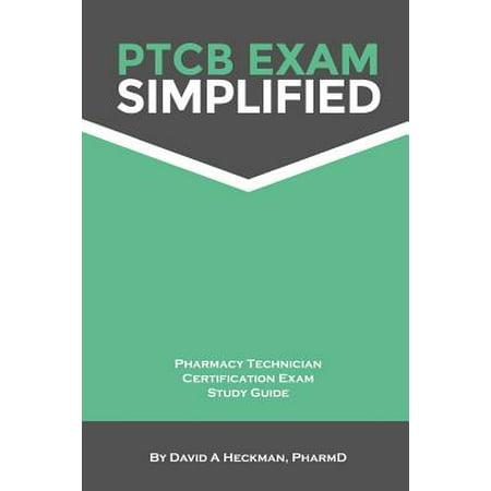 Ptcb Exam Simplified Pharmacy Technician Certification Exam Study