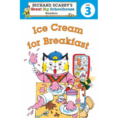Casual Cream Breakfast - Richard Scarry's Readers (Level 3): Ice Cream for Breakfast