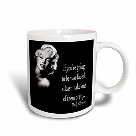 3dRose If you're going to be two-faced, atleast make one of them pretty, Marilyn Monroe quote, Ceramic Mug, 11-ounce ()