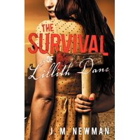 The Survival of Lillith Dane