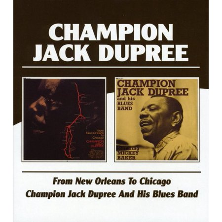 From New Orleans to Chicago / Champion Jack Dupree