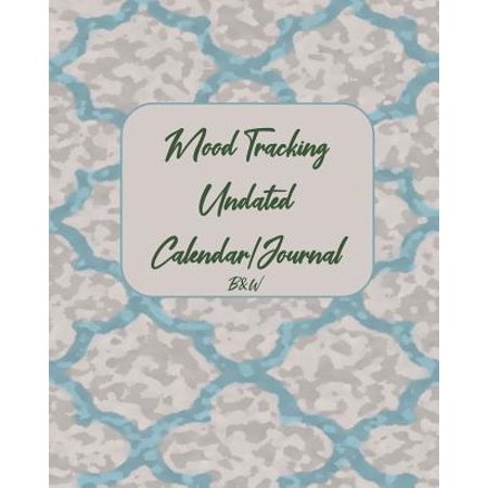 Mood Tracking Undated Calendar/Journal : Black and White, Paperback, One-Year Journal with Mood Tracking Calendar for Each Day and Weekly Prompts to Expound on in Journaling Section, Year-At-A Glance Mood Tracking Visual, Blue and Pink Pattern (Visual Tracking)