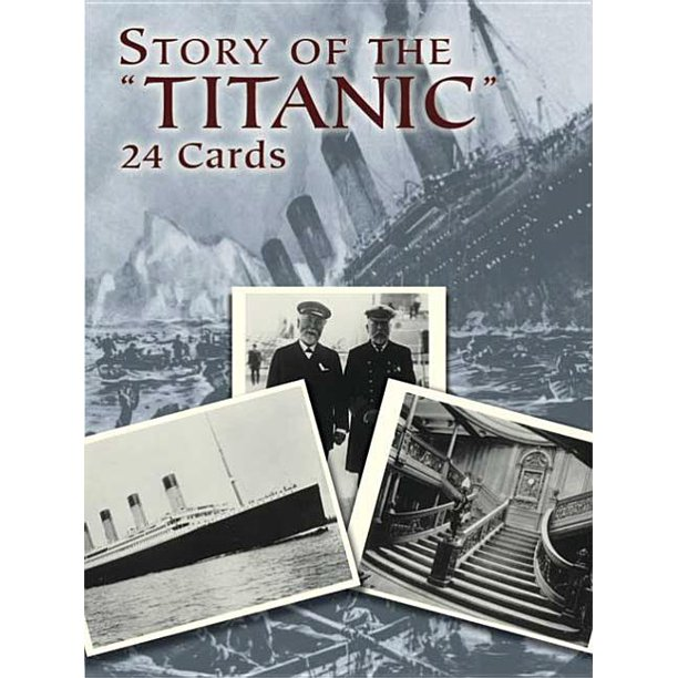 "Story of the ""Titanic"" : 24 Cards"