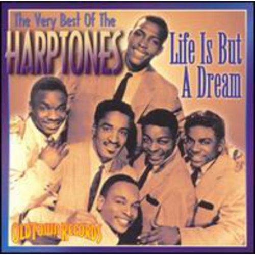 """Full title: Life Is But A Dream: The Very Best Of The Harptones.<BR>The Harptones: Willie Winfield, Billy Brown, Claudie """"Nicky"""" Clark, William Dempsey, William """"Dicey"""" Galloway, Raoul Cita.<BR>Includes liner notes by Marv Goldberg."""