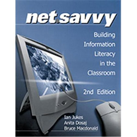 Netsavvy Building Information Literacy In The Classroom  Hardcover