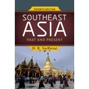 Southeast Asia : Past and Present