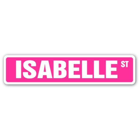 "ISABELLE Street Sign Childrens Name Room Sign | Indoor/Outdoor |  24"" Wide"