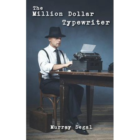 The Million Dollar Typewriter (Five Dollar Magazines)