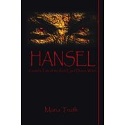 Hansel : Gretel's Tale of the Red-Eyed Demon Witch