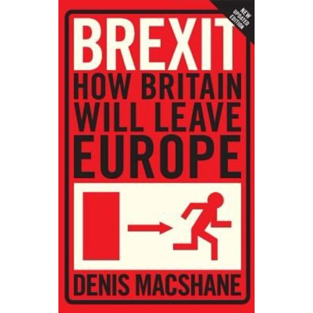 Brexit  How Britain Will Leave Europe
