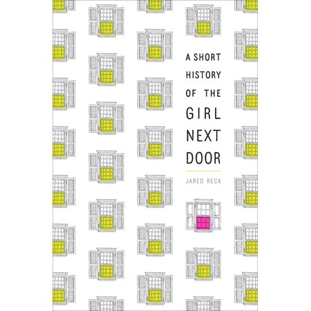 A Short History of the Girl Next Door (The Girl With The Green Ribbon Short Story)