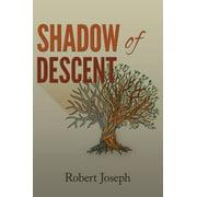 Shadow of Descent - eBook
