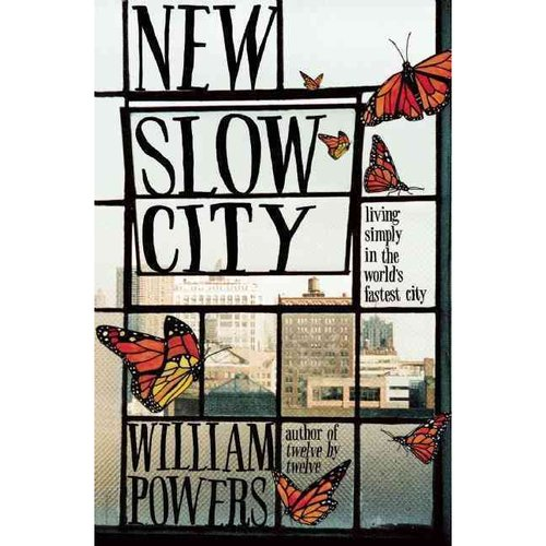 New Slow City: living simple in the world's fastest city