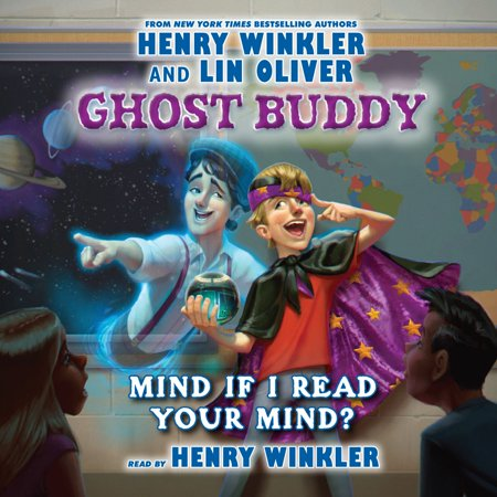 Ghost Buddy, Book #2: Mind if I Read Your Mind? -