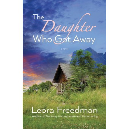 The Daughter Who Got Away - eBook
