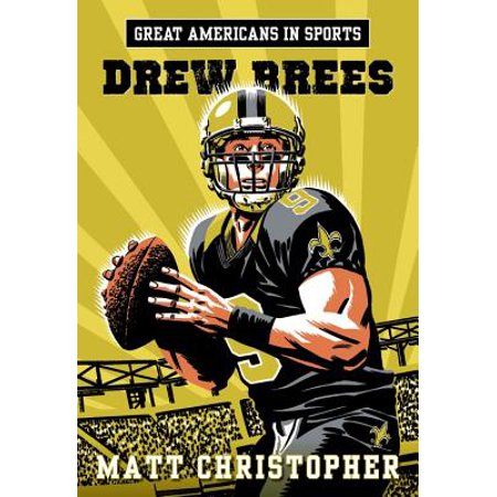Great Americans in Sports: Drew Brees - eBook ()