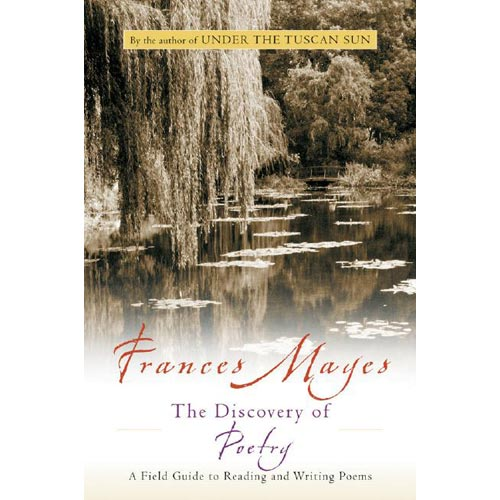 Discovery of Poetry: A Field Guide to Reading and Writing Poems